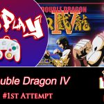Level 857 – Let's Play: Double Dragon IV (Round #1)