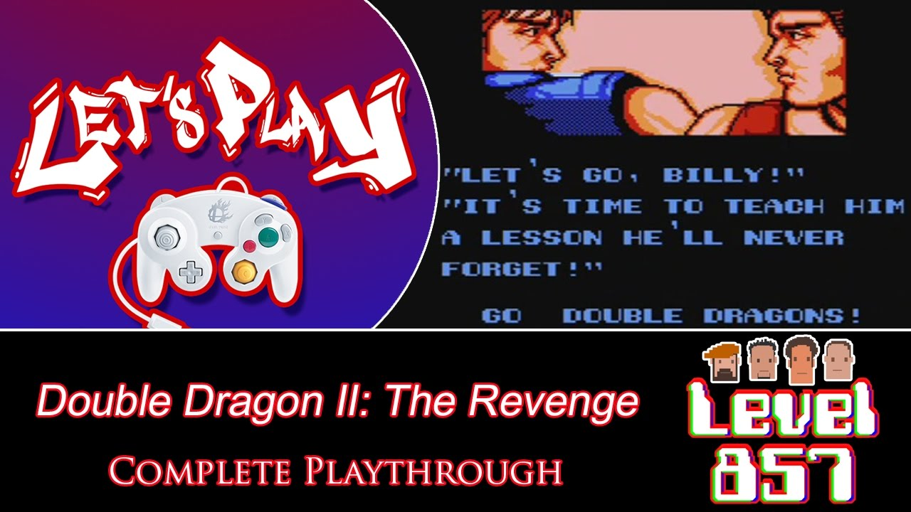 Level 857 – Let's Play: Double Dragon II: The Revenge (Complete Playthrough)