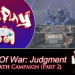 Level 857 – Let's Play: Gears Of War Judgment – Aftermath Campaign (Part 2)