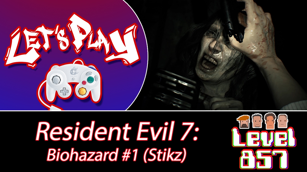 Stikz Dives Head First Into Resident Evil 7! (Part 1)
