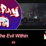 This Game Needs To End Cuz It's Scaring The Shit Outta Me! [The Evil Within – Part 4]