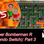 Eric Must Lose!! [Super Bomberman R – Offline Battle 3]