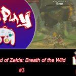 Five More Shrines To Go! [Zelda: Botw – Part 3]