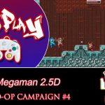 Quickman Down But That Goddamn Tornado Man Stage! [Mega Man 2.5D – Part 4]