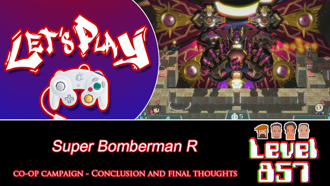 It's Been A Blast!! [Super Bomberman R: Co-op Campaign – Completed!]