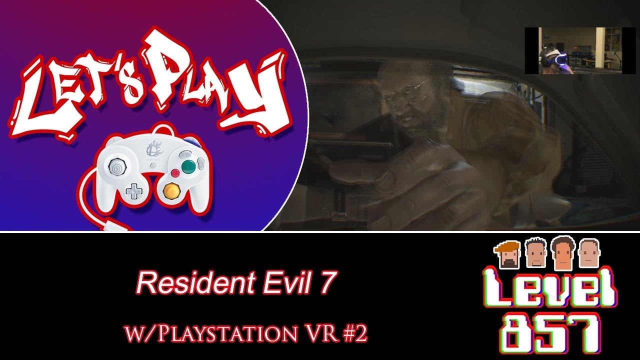 Was The Chainsaw Really Necessary? [Resident Evil 7 – w/VR Part 2]