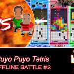 We May Be Down… But Not Out! [Puyo Puyo Tetris – Offline Battle #2]
