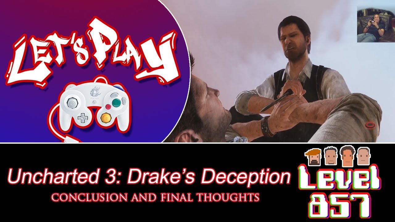 'Bout Time I Finished This! [Let's Play: Uncharted 3 – Walkthrough Conclusion and Final Thoughts]