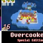 Let's Play Co-op: Overcooked! Special Edition | 4-Player Gameplay | Nintendo Switch | Part 16