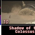Let's Play: Shadow of the Colossus (Remake) with Stikz | PS4 | Walkthrough Part 10