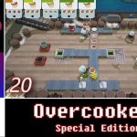 Let's Play Co-op: Overcooked! Special Edition | 4-Players | Nintendo Switch | Walkthrough Part 20