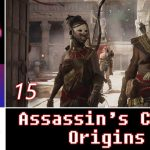 Let's Play: Assassin's Creed Origins with Turbo857 | PS4 | Walkthrough Part 15