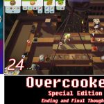 Let's Play Co-op: Overcooked! Special Edition | 4-Players | Nintendo Switch | Part 24 | Ending & Final Thoughts